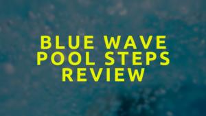 Blue Wave Pool Steps Reviews