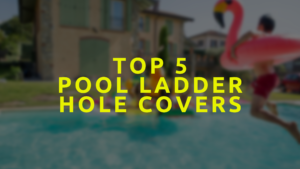 Pool Ladder Hole Covers