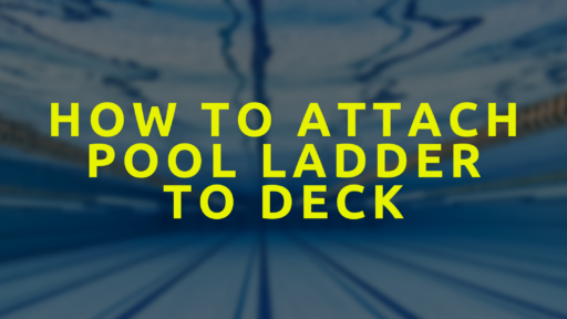 how to attach pool ladder to deck